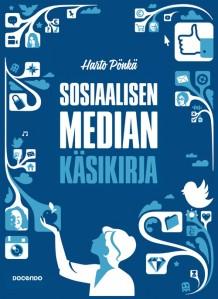 Sosiaalisen median käsikirja, Harto Pönkä, 2014